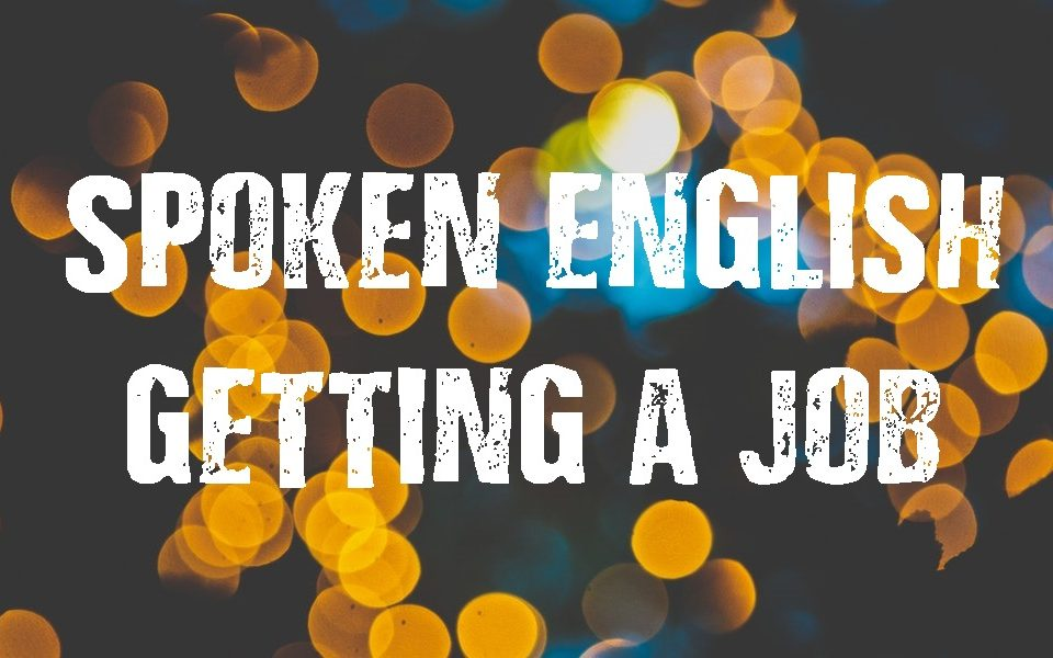 Spoken English-After Getting a Job