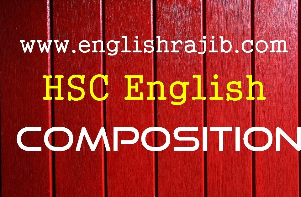 HSC English 2nd Paper Composition Suggestion