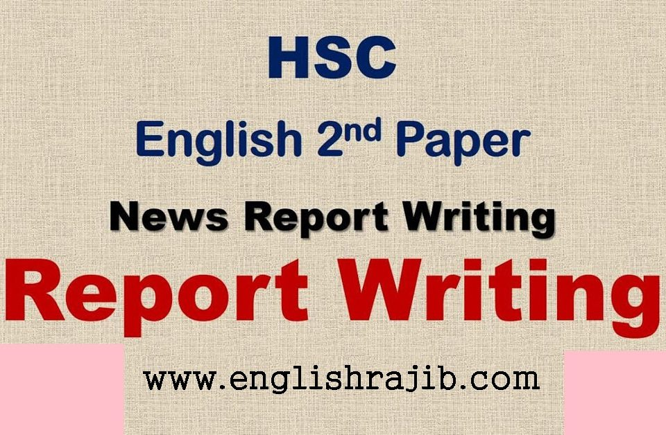 HSC English 2nd Paper Report Writing