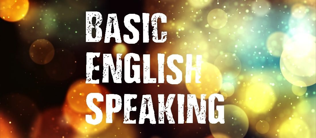 Basic English Speaking-Daily Activities