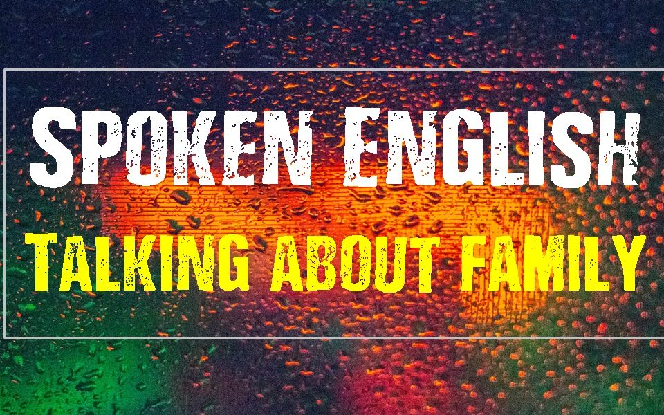 English Courses Online Speaking-Family