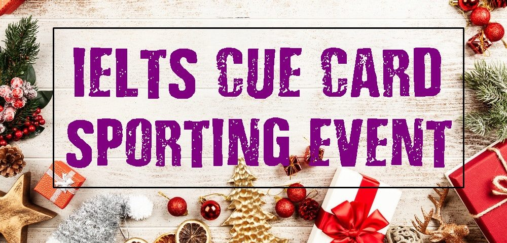 IELTS Cue Card Topics 2021- A Memorable Sporting Event