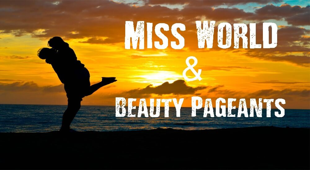 Miss World and Beauty Pageants